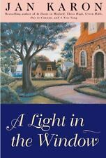 A Mitford Novel: A Light in the Window Bk. 2 by Jan Karon (1998, Hardcover)