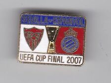 Sevilla v Espanyol ( UEFA Cup Final 2007 ) - lapel badge No.3