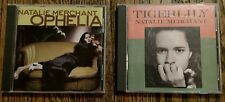 Lot of 2 Natalie Merchant CD'S: Tigerlily and Ophelia