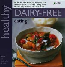Mini C, Tanyer Haffner Healthy Dairy-Free Eating: In Association with Allergy UK