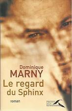 DOMINIQUE MARNY LE REGARD DU SPHINX
