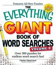 The Everything Giant Book of Word Searches Vol. 9 : Over 300 Puzzles for...