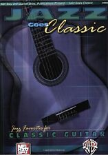MEL BAY Jazz Goes Classic Jazzy Favorites For Classical Guitar Play Music Book