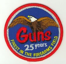 Guns 25th Anniversary Finest in Firearms HTF Vintage Shooting Patch Fish & Game