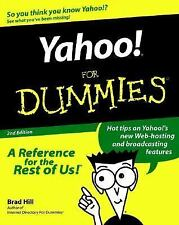 Yahoo!For Dummies(For Dummies (Computers)) Hill, Brad Paperback