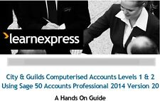 Sage 50 Comp Accounts Step-by-step Guide Covering C&G 8989 Syllabus Levels 1 & 2