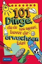 101 Dinge, die du tun musst, bevor du erwachsen bist von Laura Dower, UNGELESEN