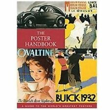 THE POSTER HANDBOOK A Guide to the World's Greatest Posters NEW FLEXICOVER