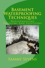 Basement Waterproofing Techniques : Waterproofing Problems and Solutions by...