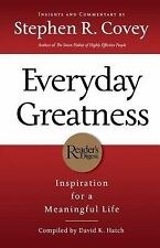 Everyday Greatness : Inspiration for a Meaningful Life by Stephen R. Covey...