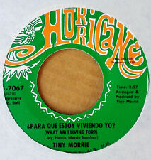 TINY MORRIE - WHAT AM I LIVING FOR b/w WHOLE LOTTA LOVIN' - HURRICANE 45