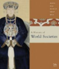 A History of World Societies: Combined (Volumes I & II) by McKay, John P.
