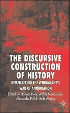 Discursive Construction of History: The Wehrmacht's War of Annihilation, , Excel