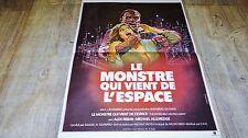 LE MONSTRE QUI VIENT DE L'ESPACE ! affiche cinema 1977