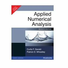 Applied Numerical Analysis (EDN 7) by Patrick O. Wheatley,Curtis F. Gerald
