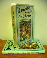DELIGHTFUL STORIES FOR CHILDREN by Elizabeth Billings Stuart w/ C M Burd Illus