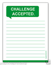 Challenge Accepted Funny Motivational Notepad Writing Pad by Guajolote Prints™
