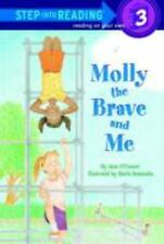 Molly the Brave and Me (Step-Into-Reading, Step 3), O'Connor, Jane, Good Book