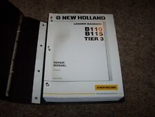 New Holland B110 B115 Tier 3 Loader Backhoe Workshop Shop Service Repair Manual