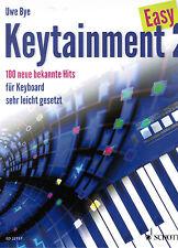 Keyboard Noten :  Keytainment 2 Easy - 100 neue bekannte Hits - sehr leicht