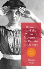 NEW - Women and the Women's Movement in Britain since 1914 by Pugh, M.