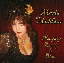 Naughty Bawdy & Blue - Maria Muldaur (2009, CD NEUF)