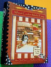 WHEAT COOKING MADE EASY many recipes bread main dish sweets etc SPIRAL HARDBACK