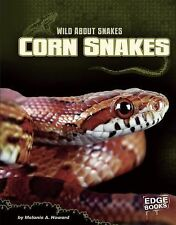 Corn Snakes (Edge Books: Wild about Snakes)-ExLibrary