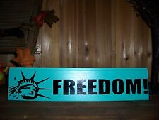 STATUE OF LIBERTY FREEDOM PAINTED SIGN NEW YORK PATRIOTIC INSPIRATIONAL AMERICA