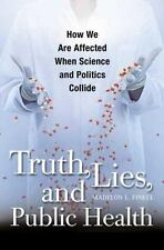Truth, Lies, and Public Health: How We Are Affected When Science and P-ExLibrary