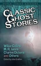 Classic Ghost Stories by Wilkie Collins, M. R. James, Charles Dickens and...