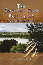 Wally Mading - Country Club Killings (2012) - Used - Trade Paper (Paperback