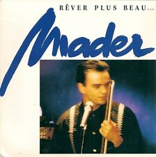 "45 TOURS / 7"" SINGLE--JEAN-PIERRE MADER--REVER PLUS BEAU / PART 2--1987"