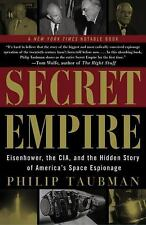 Secret Empire: Eisenhower, the CIA, and the Hidden Story of America's Space Espi