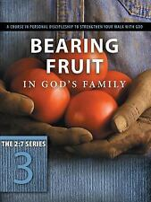 The 27: Bearing Fruit in God's Family : A Course in Personal Discipleship to...