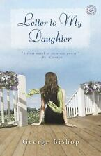 NEW - Letter to My Daughter: A Novel by Bishop, George