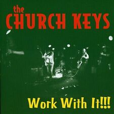 The Church Keys - Work with It [New CD]