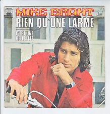 """Mike BRANT Vinyle 45T SP 7"""" RIEN QU'UNE LARME - C'EST UNE BELLE FETE - CBS 1372"""
