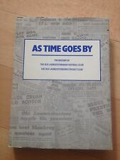 DAVID GUNN SIGNED BOOK. AS TIME GOES BY. HISTORY OLD LAUNCESTONIANS. FOOTY, CRIC