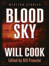"Bill Pronzini Blood Sky: Western Stories (Five Star First Edition Western) ""AS N"