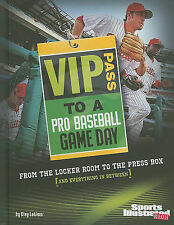VIP Pass to a Pro Baseball Game Day: From the Locker Room to the Press Box...