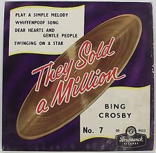 "BING CROSBY : THEY SOLD A MILLION No 7 EP 7"" Vinyl Single 45rpm Mono PS VG"