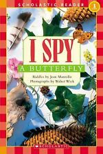 I Spy -- Scholastic Readers Level 1: I Spy a Butterfly by Jean Marzollo...