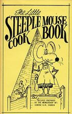 THE LITTLE STEEPLE MOUSE COOKBOOK CENTRE UNITED METHODIST CHURCH RECIPES VINTAGE