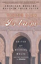 Taking Back Islam: American Muslims Reclaim Their Faith by Producers of Beliefn