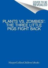 Plants vs. Zombies: The Three Little Pigs Fight Back-ExLibrary