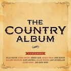 THE COUNTRY ALBUM 2 CD SET VARIOUS ARTISTS - NEW RELEASE DECEMBER 2015