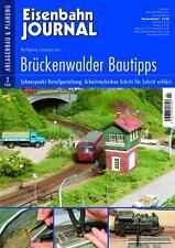 Eisenbahn Journal - Brückenwalder Bautipps Anlagenbau + Planung