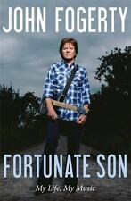 Fortunate Son: My Life, My Music - Acceptable - John Fogerty - Hardcover