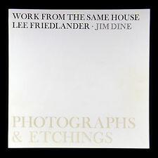 Lee Friedlander Work from the Same House Jim Dine New & Signed Photography Book